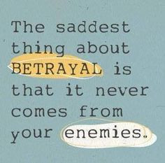 ... betrayal life quotes quotes quote hurt emotional life quote sad quotes