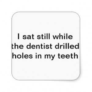 Funny Dental Quotes Sayings