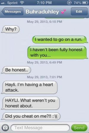 The 'I Haven't Been Completely Honest With You' Prank