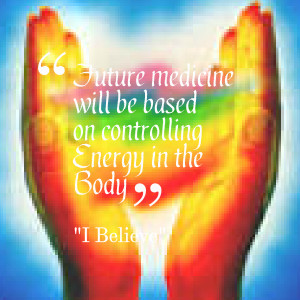 Healing Energy Quotes Quotes picture: future