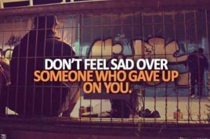 Don't feel sad.