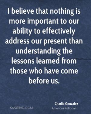 Charlie Gonzalez Quotes