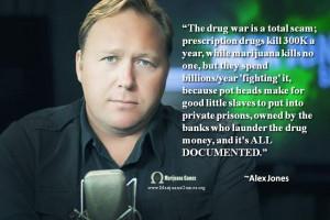 Marijuana Games Image - Alex Jones Marijuana Quote