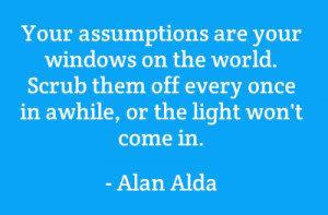 Source: http://www.brainyquote.com/quotes/authors/a/alan_alda.html