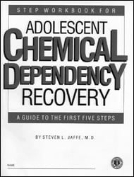 Step Workbook for Adolescent Chemical Dependency Recovery More