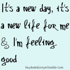 feeling, good, life, marker, new day, new life, quote, text