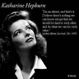 Katharine Hepburn quote ~