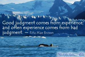 Experience Quotes, Judgement Quotes, Pictures, Inspirational Quotes ...