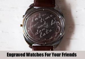 Watch Engraving Ideas For Boyfriend