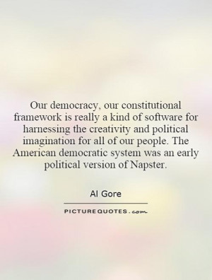... system was an early political version of Napster. Picture Quote #1