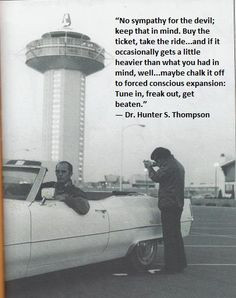 hunter s thompson more buy the ticket take the riding hunters s ...