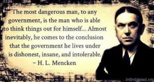 ... Political » Quotes » Insane Dishonest Intolerable Government - H L