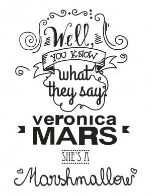 Veronica Mars the Marshmallow