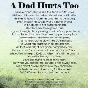 Absent Father Quotes A dad hurts, too.