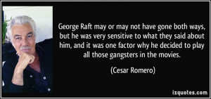 George Raft may or may not have gone both ways, but he was very ...