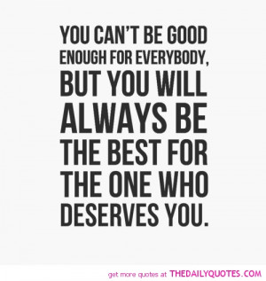 you-cant-be-good-enough-for-everybody-life-quotes-sayings-pictures.jpg