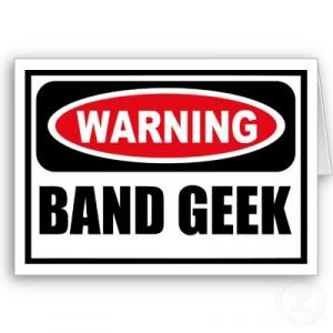 Funny Band Geek Quotes Bandgeek.jpg