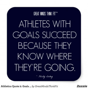 Athletics #Quote 2: Goals for Success #Sticker