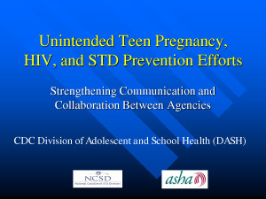 Teen Pregnancy Prevention Unintended teen pregnancy hiv