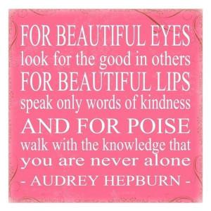 for beautiful eyes audrey hepburn quote audrey hepburn quote on