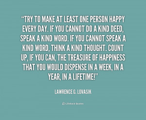 quote-Lawrence-G.-Lovasik-try-to-make-at-least-one-person-170023.png