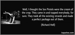 More Richard Hell Quotes