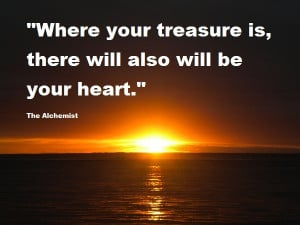 Naturally (your heart) is afraid that, in pursuing your dream, you ...