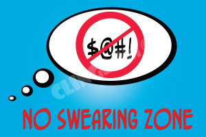 no swearing zone $ 39 00 $ 82 00 the are so many others words to ...