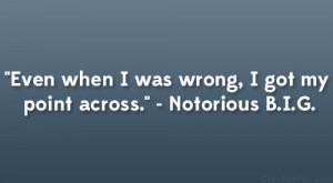 Notorious Big Life Quotes