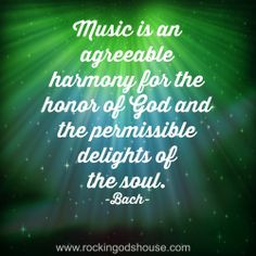 Johann Sebastian Bach quote on music quot Music is an agreeable ...