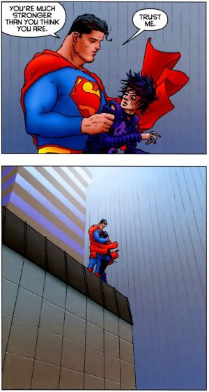 See instead of Superman after having beat the shit ouf of the Elite ...