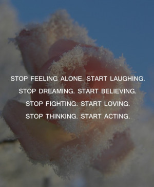 Stop Feeling Alone Inspirational Quotes | Share Life Quotes