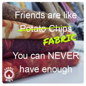 ... Quilt Humor, Sewing Funny, Fabrics Friends, Sewing Quotes, Sewing True