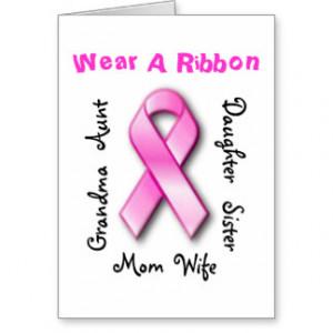 Wear A Ribbon Mom, Grandma, Sister, Cancer Card
