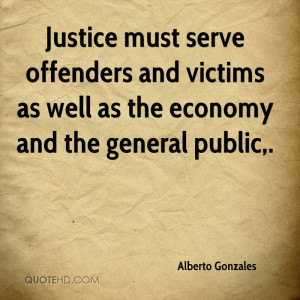 Justice must serve offenders and victims as well as the economy and ...