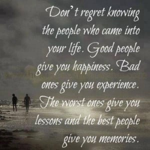 Don't Regret Knowing The people Who Can In To your Life