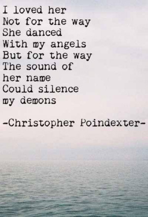 ... , Beautiful, Christopher Poindexter, Silence, Angels, Love Quotes