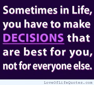 ... lifes hardest decisions making a change thomas sowell quote on