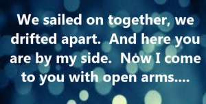 Journey - Open Arms - song lyrics: Music Quotes, Songs Quotes, Song ...