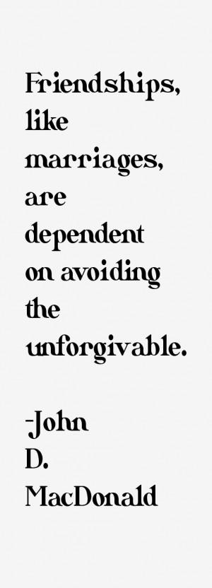 John A Macdonald Quotes