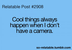funny camera so true teen quotes relatable so relatable