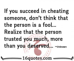 Quotes About Cheaters In cheating someone quote