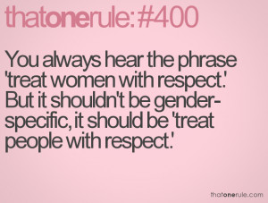 Treat People with Respect Quotes