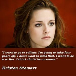 Kristen stewart famous quotes 7