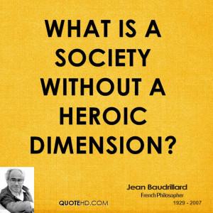 Jean Baudrillard Society Quotes