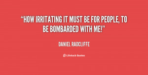 Quotes About Irritating People