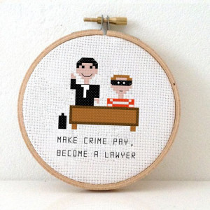 ... pattern of a lawyer and criminal. DIY Funny quote gift of a pixel