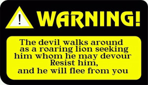 ... , Quotes, Bible Verses, Wisdom Inspiration, Warning, Roaring Lion