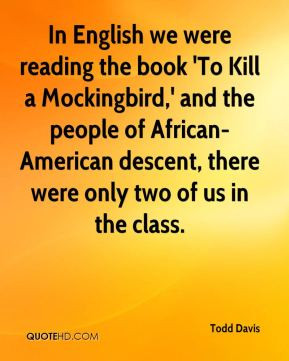 In English we were reading the book 'To Kill a Mockingbird,' and the ...