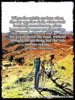 ... bicycle and go out for a spin down the road, without thought on